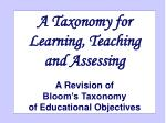 A Taxonomy for Learning, Teaching and Assessing A Revision of Bloom's Taxonomy of Educational Objectives