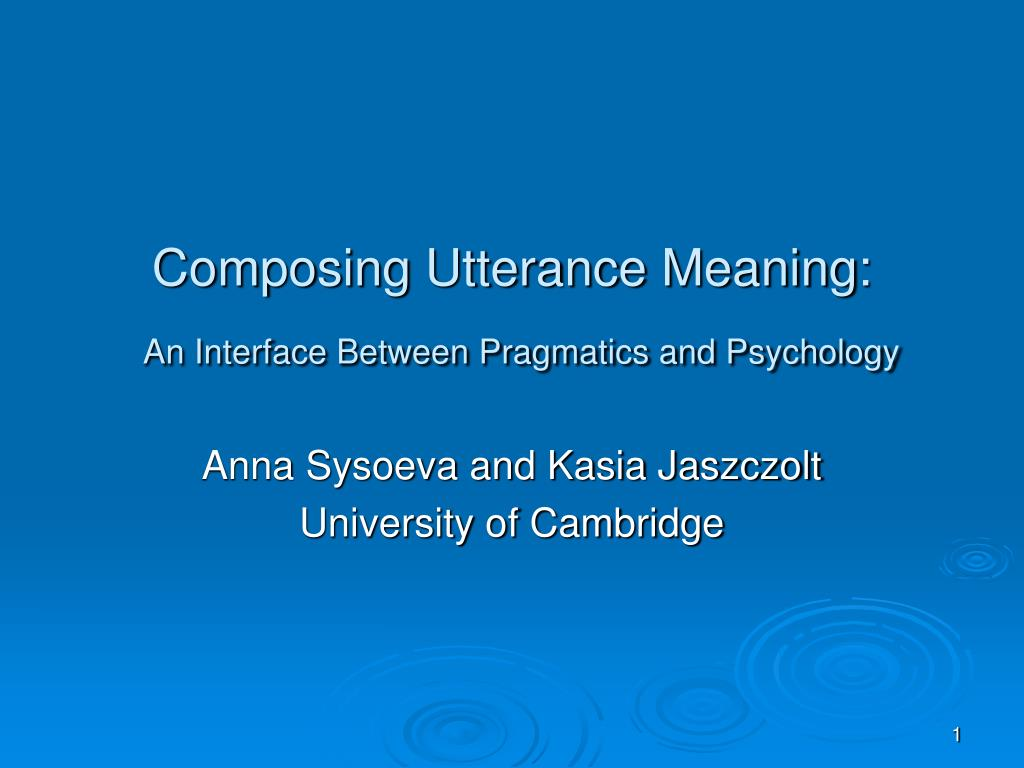 composing utterance meaning an interface between pragmatics and psychology l.