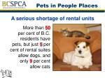A serious shortage of rental units