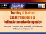 Training of Trainer: Capacity Building of Indian Automotive Companies