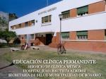 EDUCACIÓN CLÍNICA PERMANENTE SERVICIO DE CLÍNICA MÉDICA HOSPITAL JUAN BAUTISTA ALBERDI SECRETARIA DE SALUD MUNICIPALIDA
