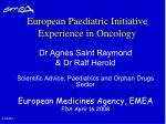 European Paediatric Initiative Experience in Oncology