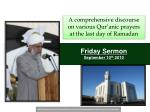 Friday Sermon September 10 th 2010