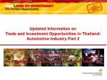 Updated Information on Trade and Investment Opportunities in Thailand: Automotive Industry Part 2