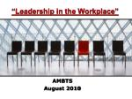 """""""Leadership in the Workplace"""""""