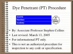 Dye Penetrant (PT) Procedure
