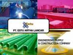 ENGINEERING, SUPPLY & CONSTRUCTION COMPANY