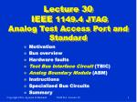 Lecture 30  IEEE  1149.4 JTAG Analog Test Access Port and Standard
