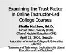 Examining the Trust Factor  in Online Instructor-Led College Courses