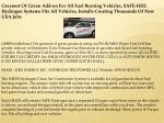 Greenest Of Green Add-on For All Fuel Burning Vehicles, SAFE