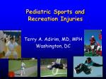 Pediatric Sports and Recreation Injuries