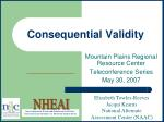 Consequential Validity
