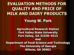 EVALUATION METHODS FOR QUALITY AND PRICE OF MILK AND DAIRY PRODUCTS