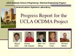 Progress Report for the UCLA OCDMA Project