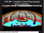 CSE 380 – Computer Game Programming Sprite Animation