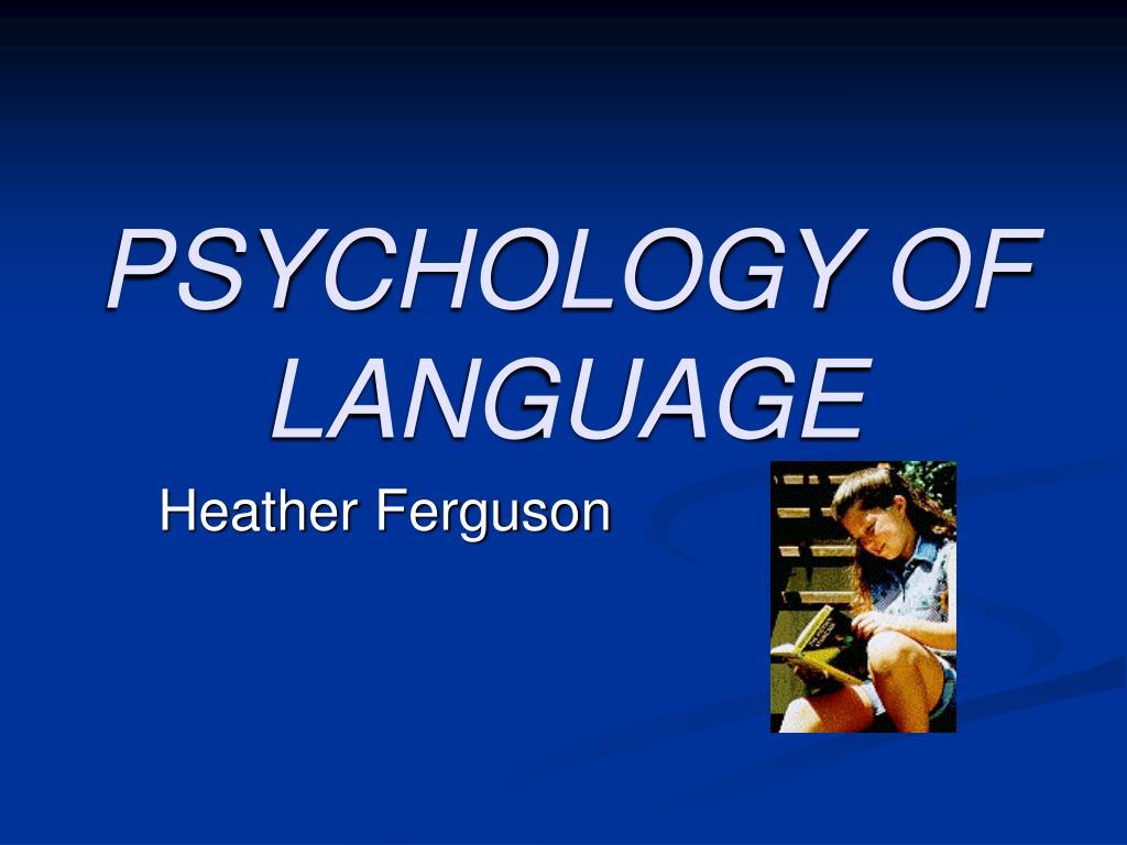 psychology of language l.