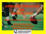 "ATHLETIC MIRACLES OR MONEY PITS? ""Athletic Supplements and Ergogenic Aids"" KIM ARCHER M.ED. NUTRITION SPECIALIST SOUTH"