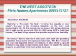 THE NEST ASSOTECH Flats,Homes,Apartments 9266172727