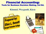 Financial Accounting: Tools for Business Decision Making, 3rd Ed.