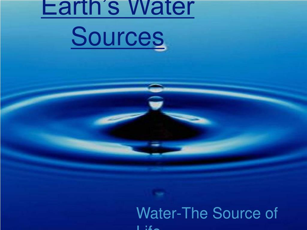 Earth's Water Sources