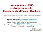 Introduction to MHD andApplications to Thermofluids of Fusion Blankets