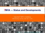 T MVA ― Status and Developments