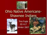 Ohio Native Americans-Shawnee Indians