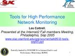 Tools for High Performance Network Monitoring