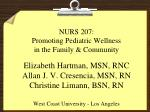 NURS 207: Promoting Pediatric Wellness in the Family & Community