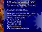 A Crash Course in LEGO Robotics - Getting Started