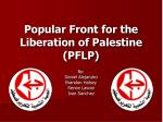 Popular Front for the Liberation of Palestine (PFLP)