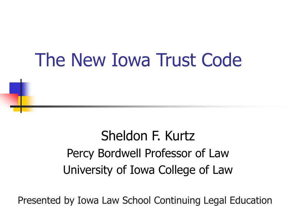 the new iowa trust code l.