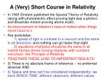 A (Very) Short Course in Relativity
