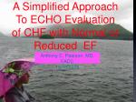 A Simplified Approach To ECHO Evaluation of CHF with Normal or Reduced EF