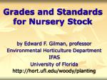 Grades and Standards for Nursery Stock