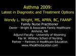 Asthma 2009: Latest in Diagnostic and Treatment Options
