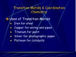 Transition Metals & Coordination Chemistry