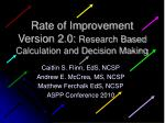 Rate of Improvement Version 2.0: Research Based Calculation and Decision Making