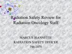 Radiation Safety Review for Radiation Oncology Staff