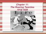Chapter 11: The Roaring Twenties 1919-1929