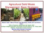 Agricultural Solid Waste Management: Basic Strategies