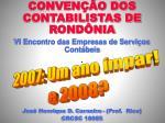 CONVENÇÃO DOS CONTABILISTAS DE RONDÔNIA VI Encontro das Empresas de Serviços Contábeis