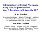 Introduction to Clinical Pharmacy– a key role for pharmacists. Year 3 Peradeniya University SOP