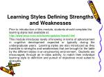 Learning Styles Defining Strengths and Weaknesses