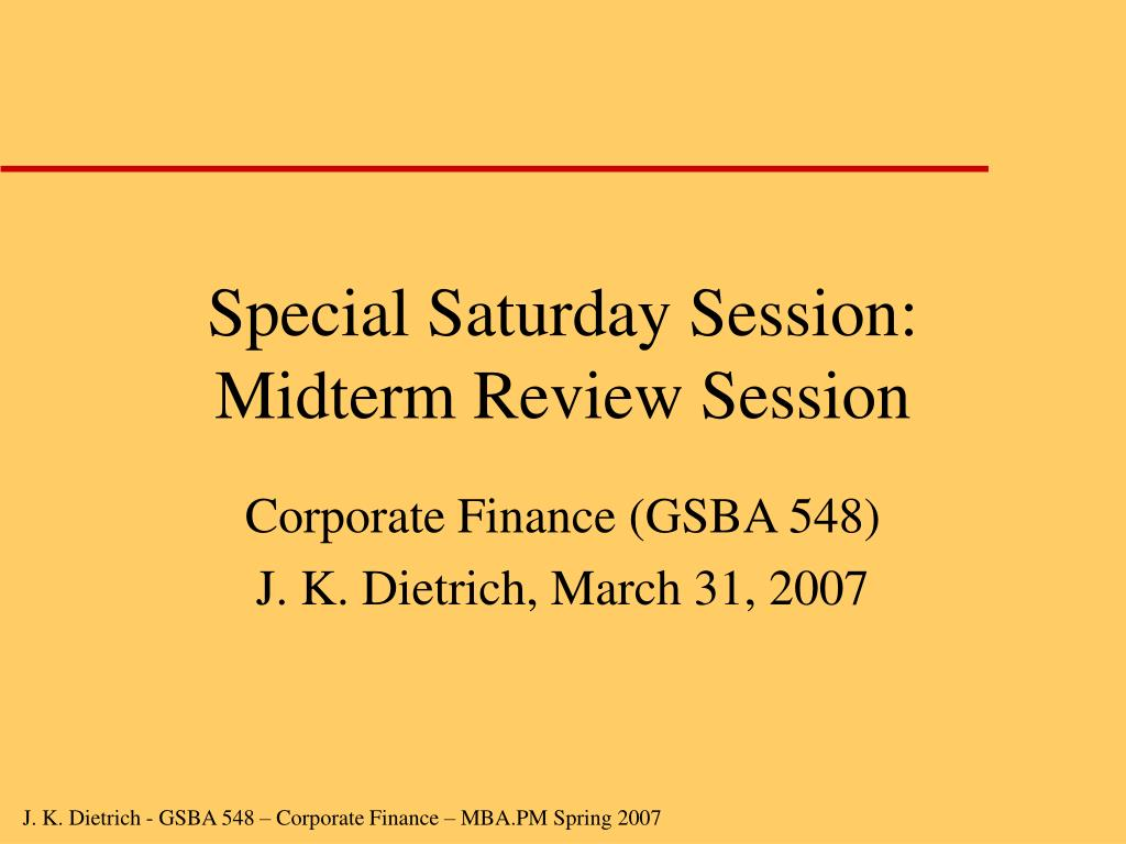 Special Saturday Session: Midterm Review Session