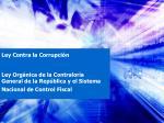 Ley Contra la Corrupción Ley Orgánica de la Contraloría General de la República y el Sistema Nacional de Control Fiscal