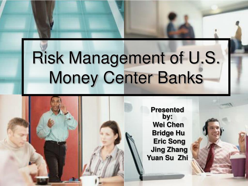 risk management of u s money center banks l.