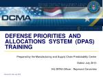 DEFENSE PRIORITIES AND ALLOCATIONS SYSTEM (DPAS) TRAINING