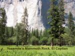 Yosemite's Mammoth Rock, El Capitan