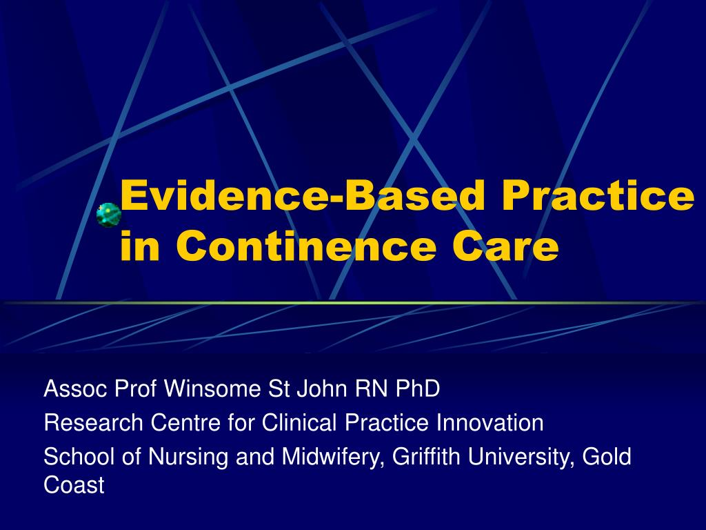 evidence based practice in continence care l.